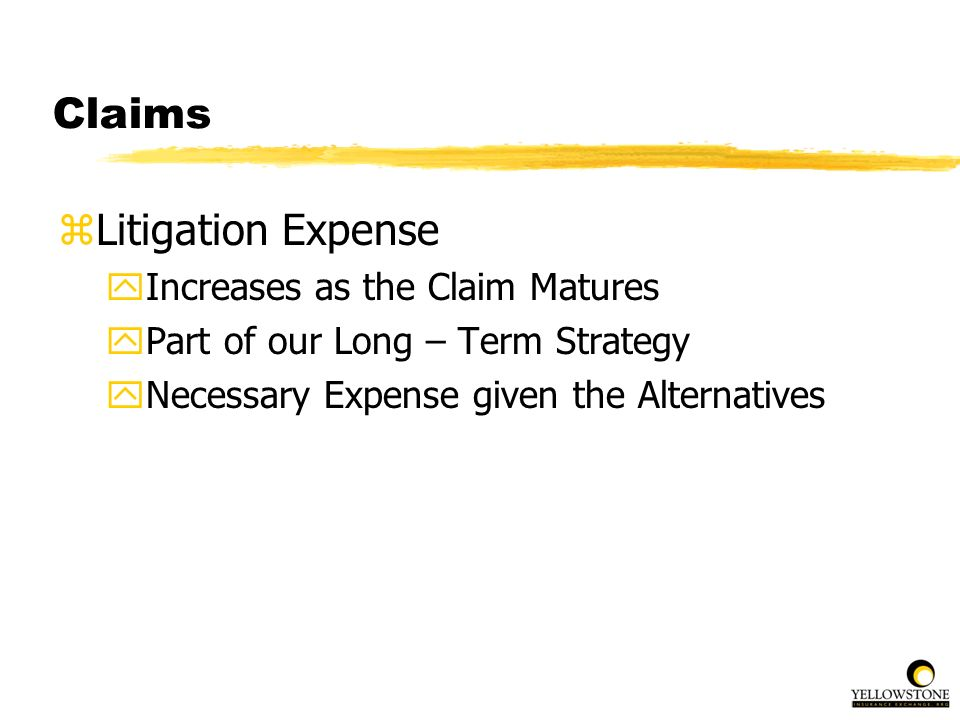 Claims Litigation Expense Increases as the Claim Matures