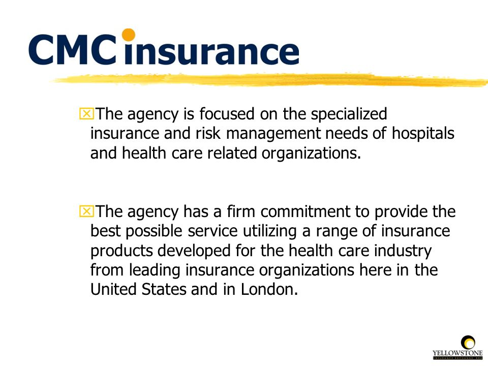 The agency is focused on the specialized insurance and risk management needs of hospitals and health care related organizations.