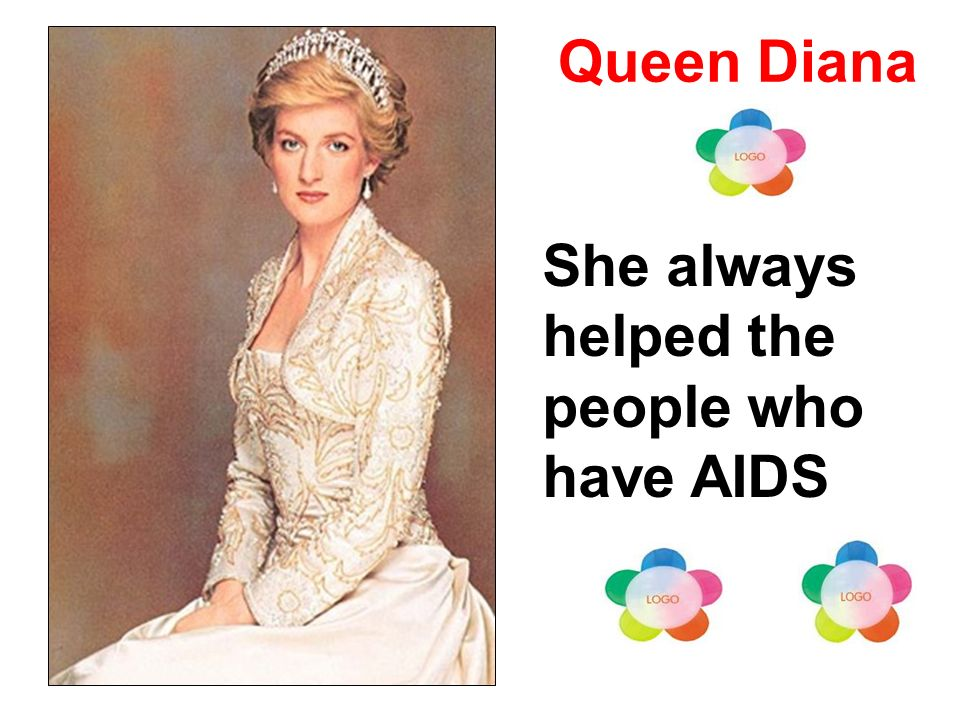 Queen Diana She always helped the people who have AIDS