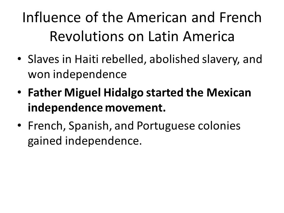 Influence of the American and French Revolutions on Latin America