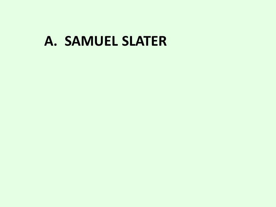 a. Samuel Slater