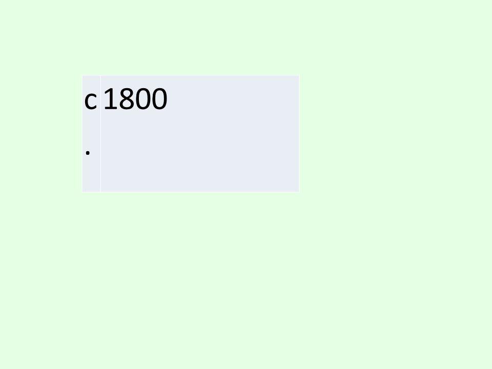 c. 1800