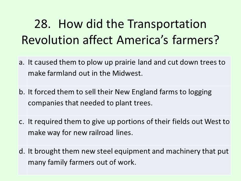 28. How did the Transportation Revolution affect America's farmers
