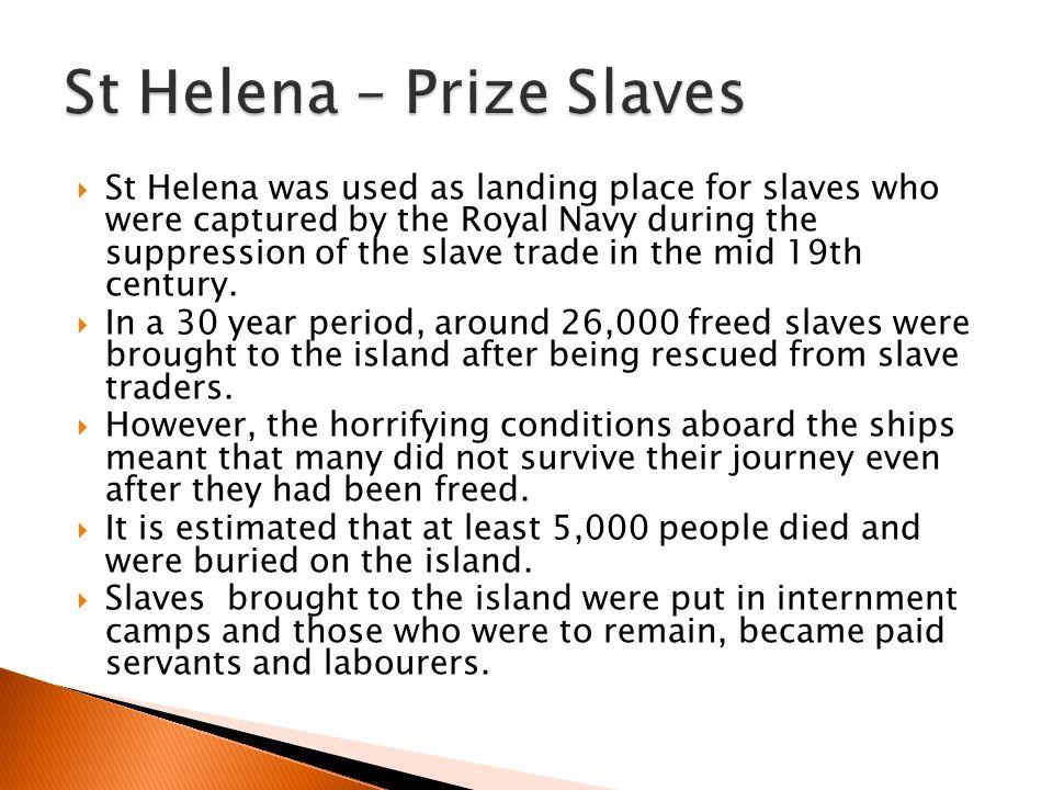 St Helena – Prize Slaves