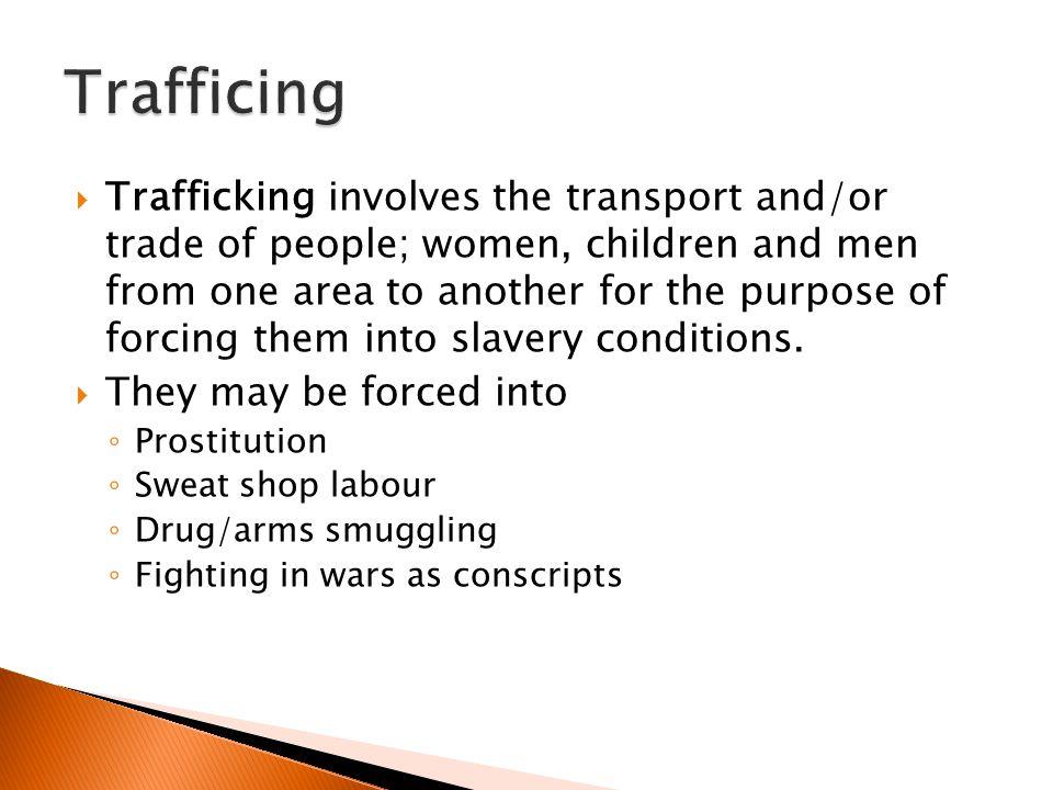 Trafficing