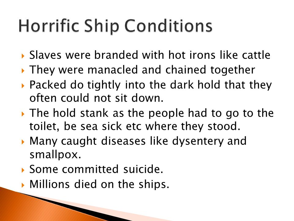 Horrific Ship Conditions