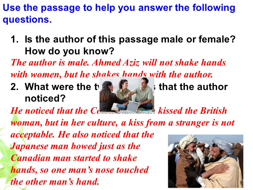 Use the passage to help you answer the following questions.