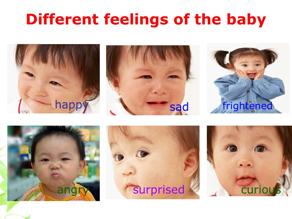 Different feelings of the baby