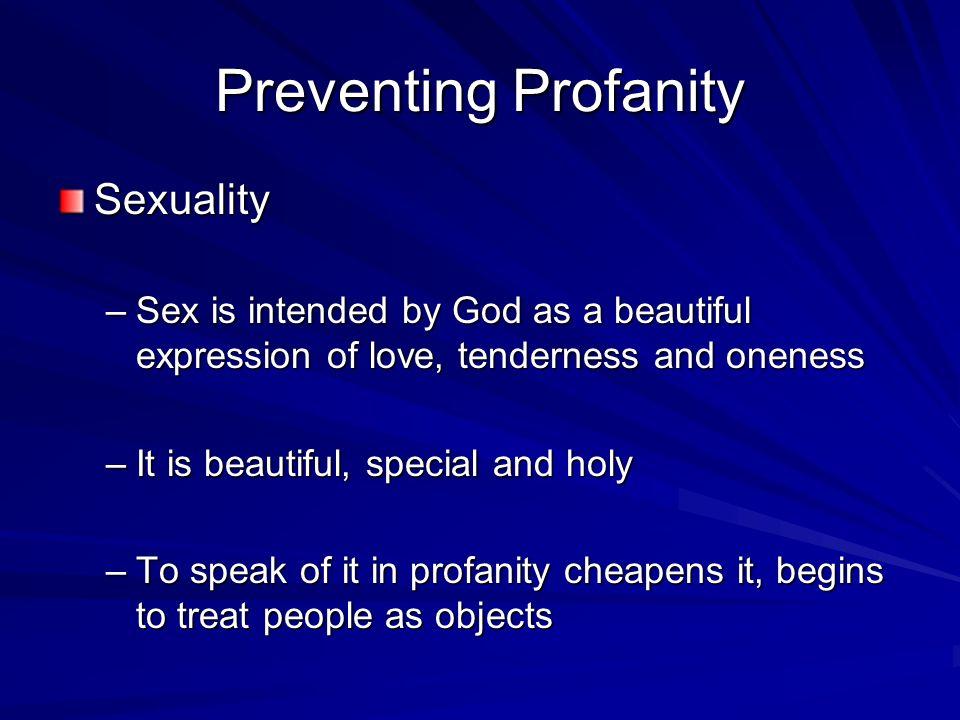 Preventing Profanity Sexuality