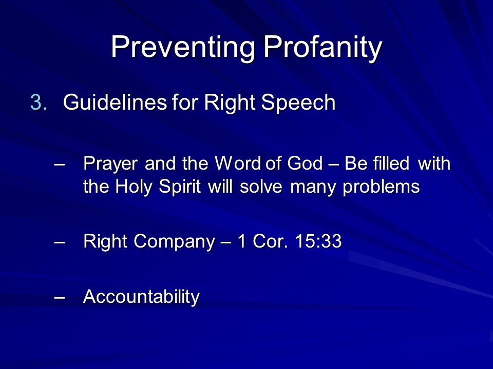 Preventing Profanity Guidelines for Right Speech