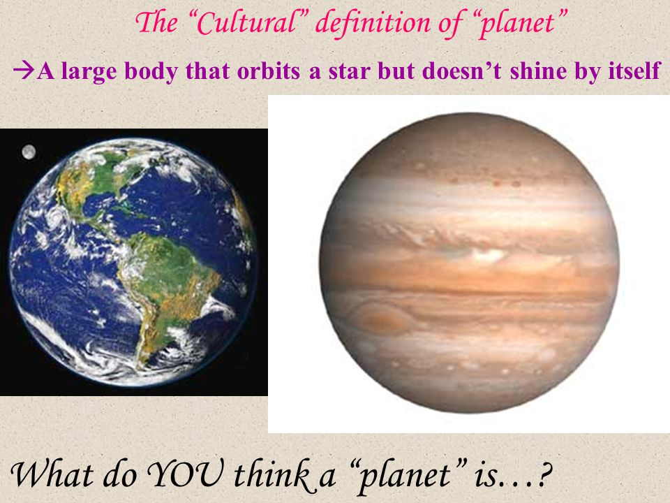 The Cultural definition of planet