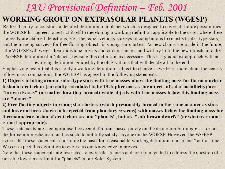 IAU Provisional Definition – Feb. 2001