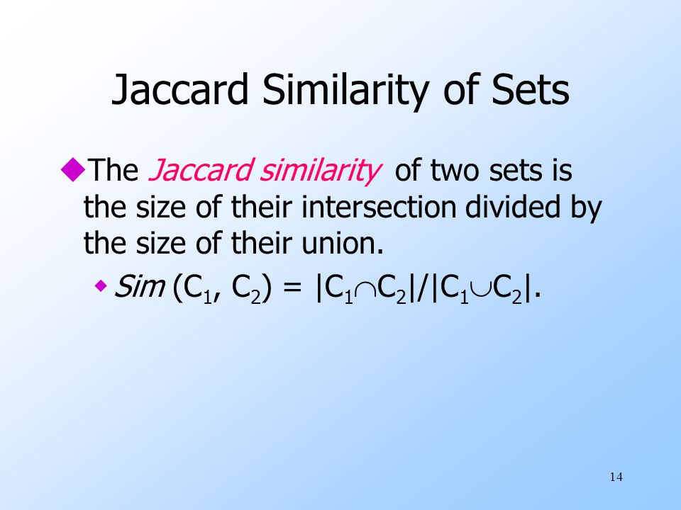 Jaccard Similarity of Sets