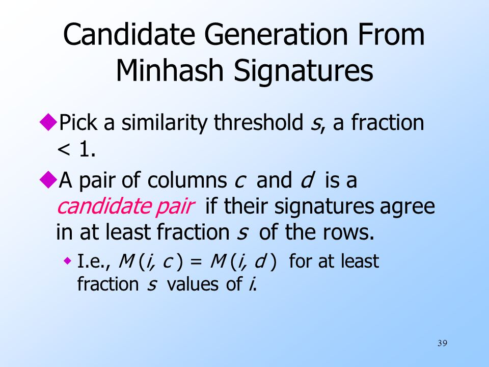 Candidate Generation From Minhash Signatures