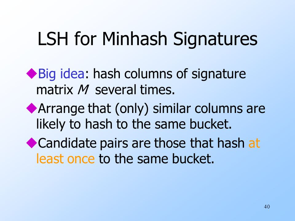 LSH for Minhash Signatures