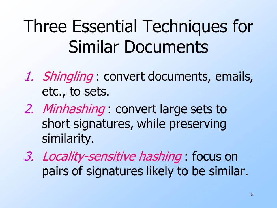 Three Essential Techniques for Similar Documents