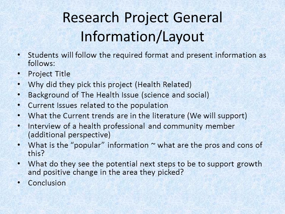 Research Project General Information/Layout