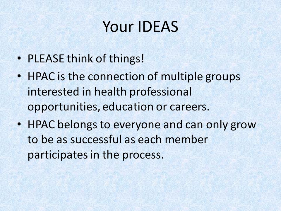 Your IDEAS PLEASE think of things!