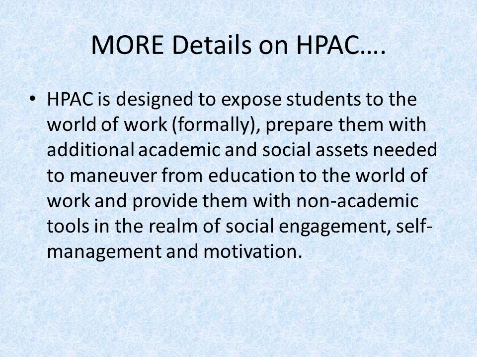 MORE Details on HPAC….
