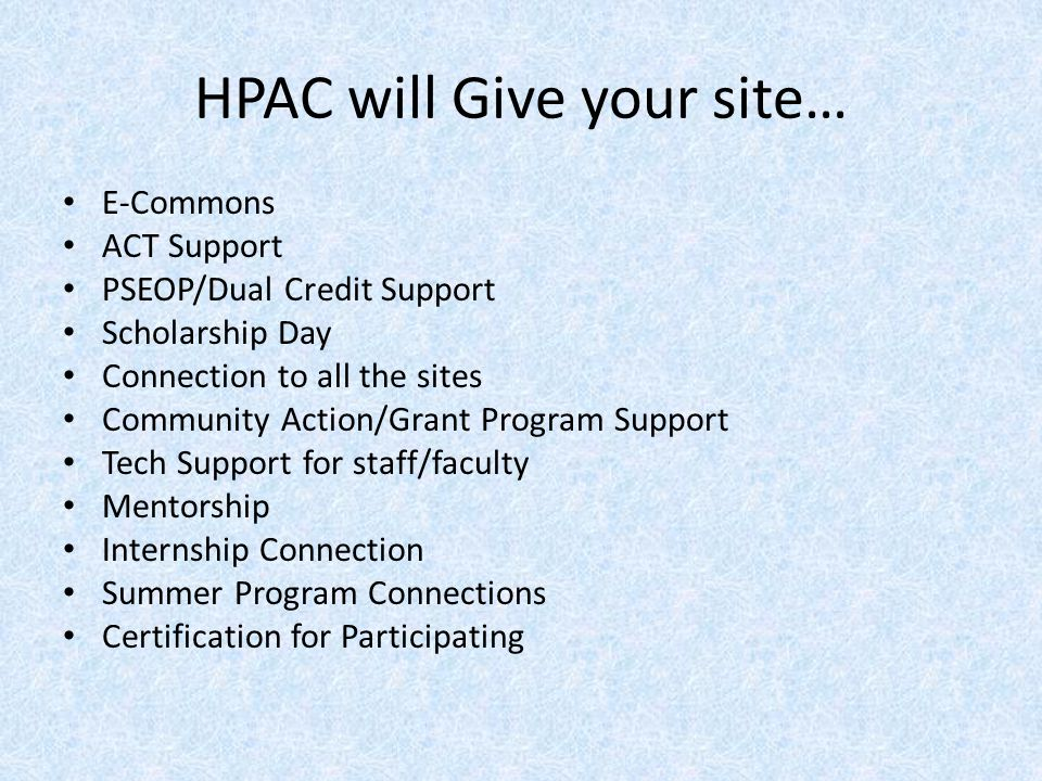 HPAC will Give your site…