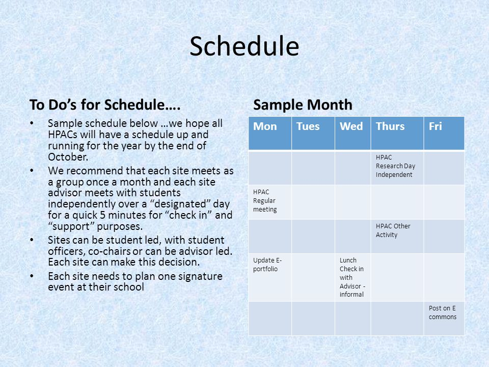 Schedule To Do's for Schedule…. Sample Month Mon Tues Wed Thurs Fri
