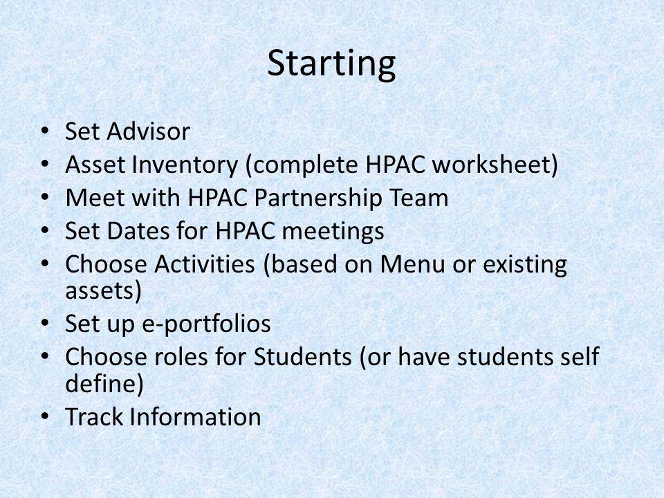 Starting Set Advisor Asset Inventory (complete HPAC worksheet)