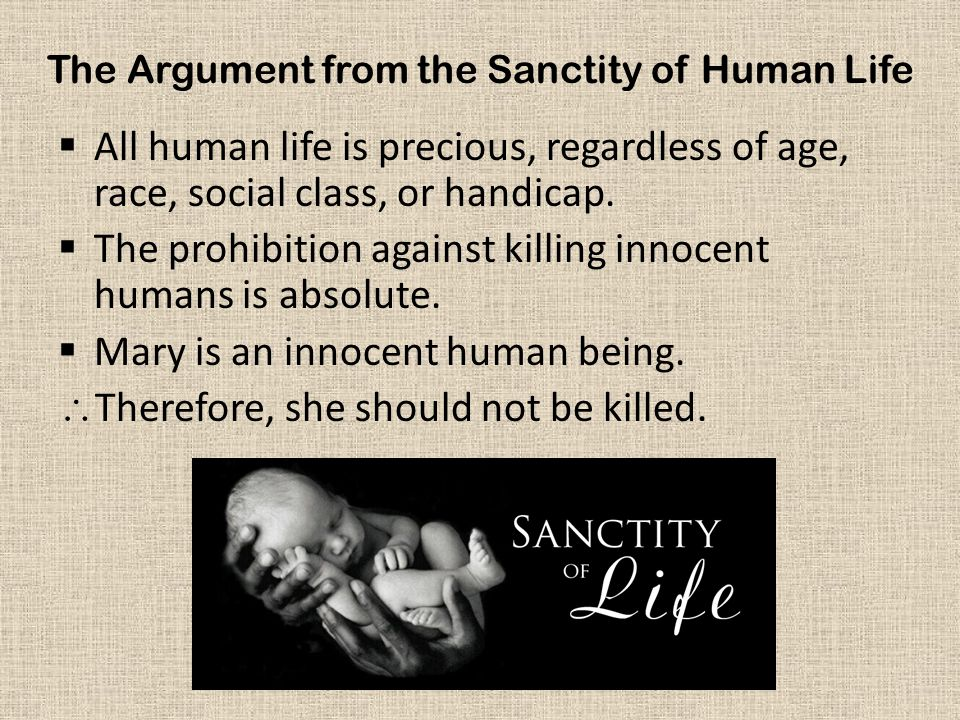 The Argument from the Sanctity of Human Life