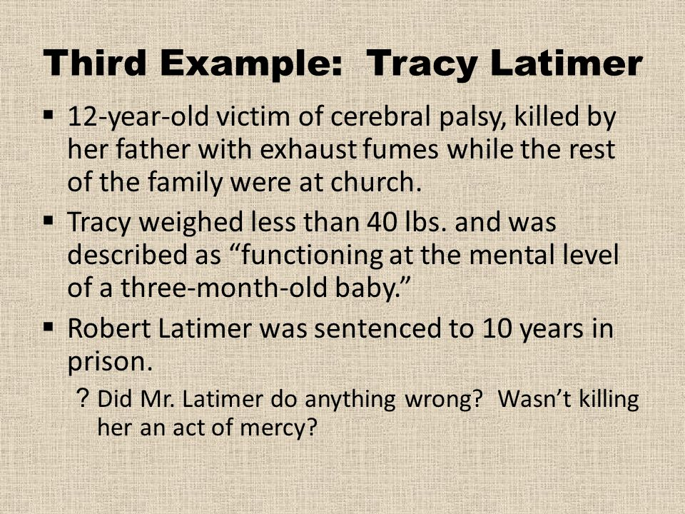 Third Example: Tracy Latimer