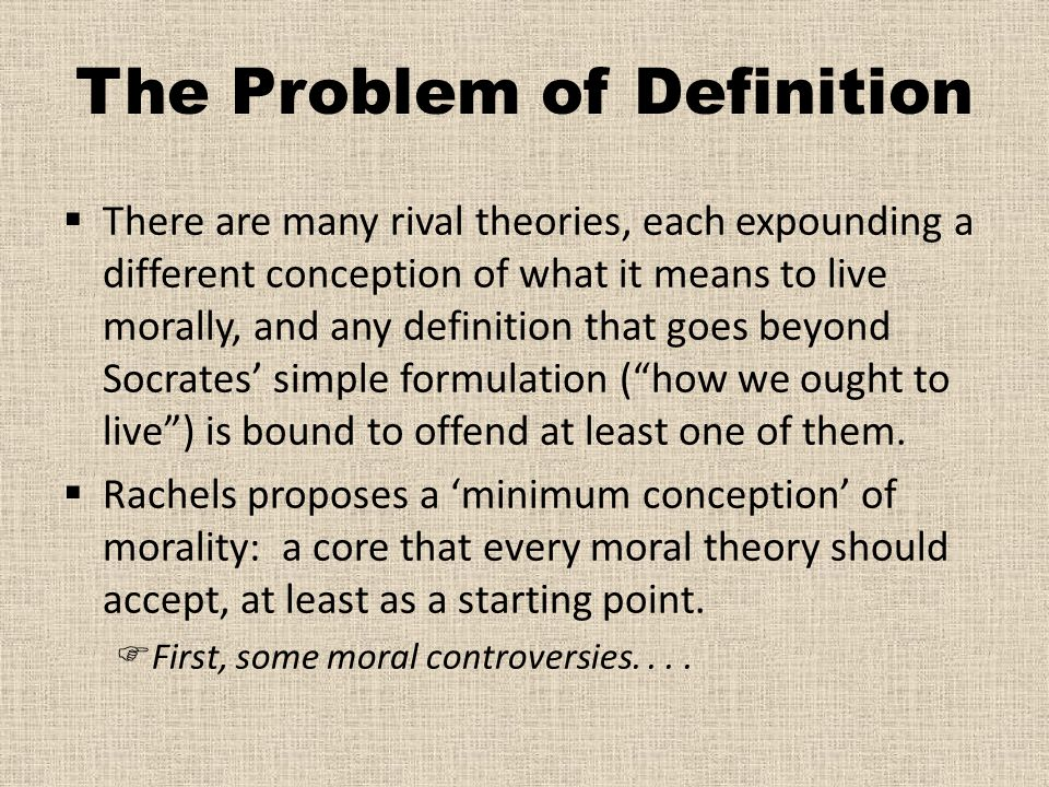 The Problem of Definition
