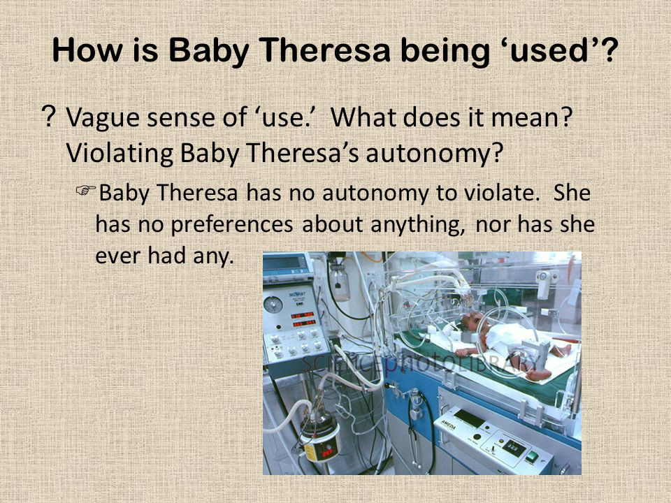 How is Baby Theresa being 'used'