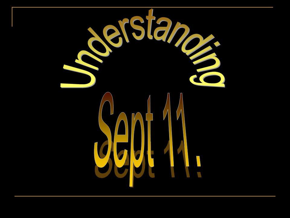 Understanding Sept 11.