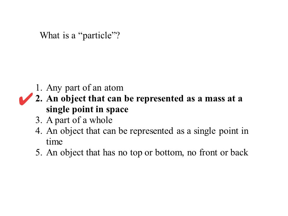 4. An object that can be represented as a single point in time
