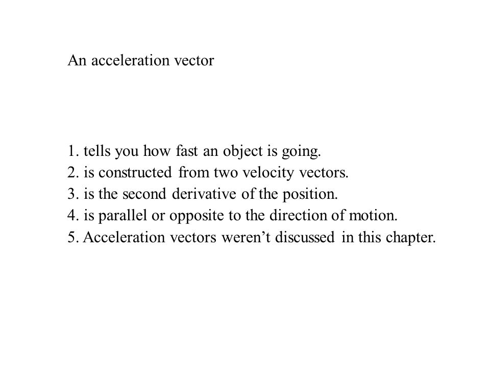 An acceleration vector