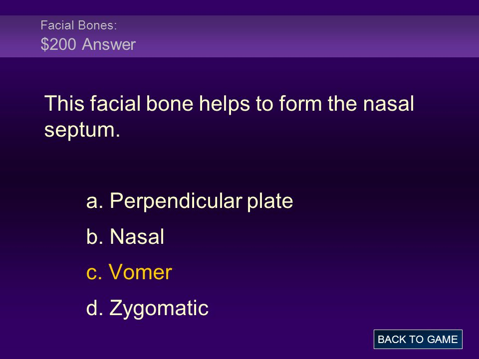 This facial bone helps to form the nasal septum.