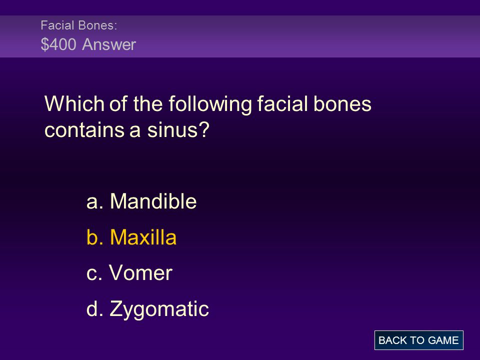 Which of the following facial bones contains a sinus