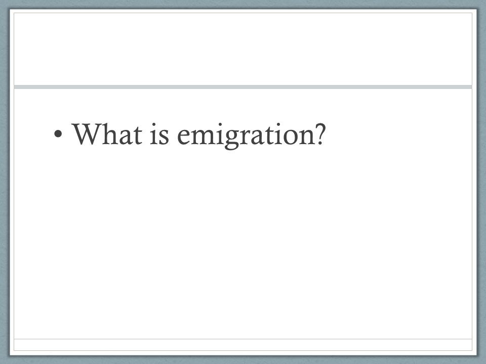 What is emigration