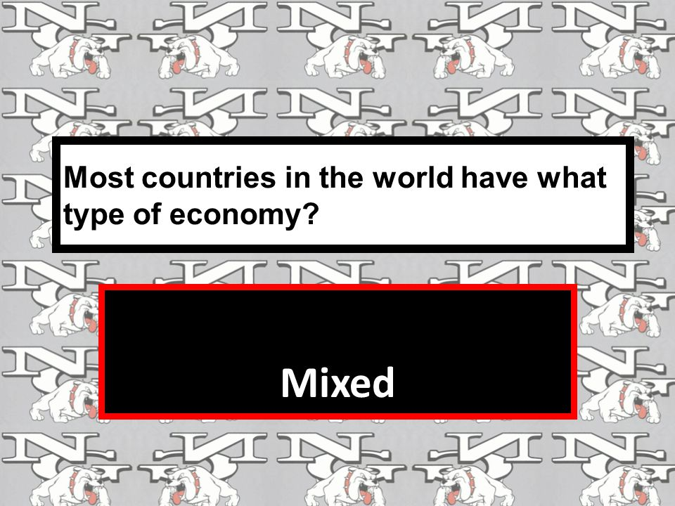 Most countries in the world have what type of economy