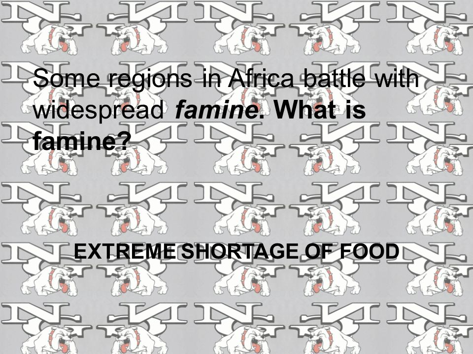 EXTREME SHORTAGE OF FOOD
