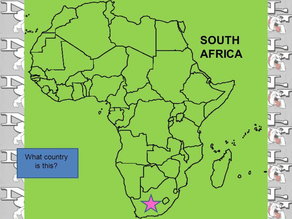 SOUTH AFRICA What country is this