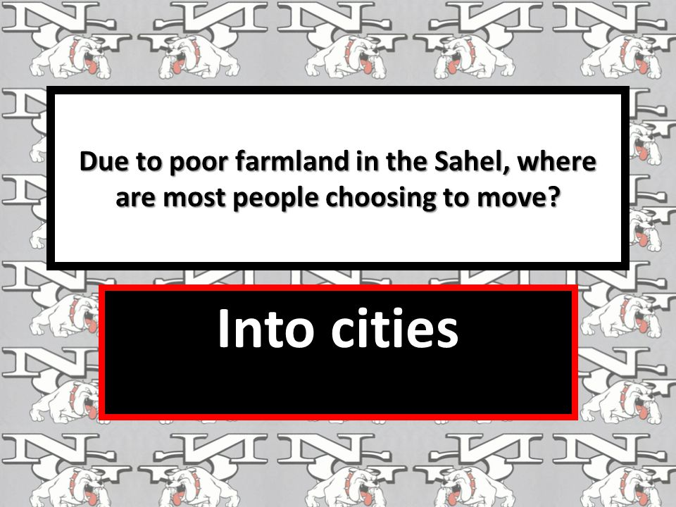 Due to poor farmland in the Sahel, where are most people choosing to move