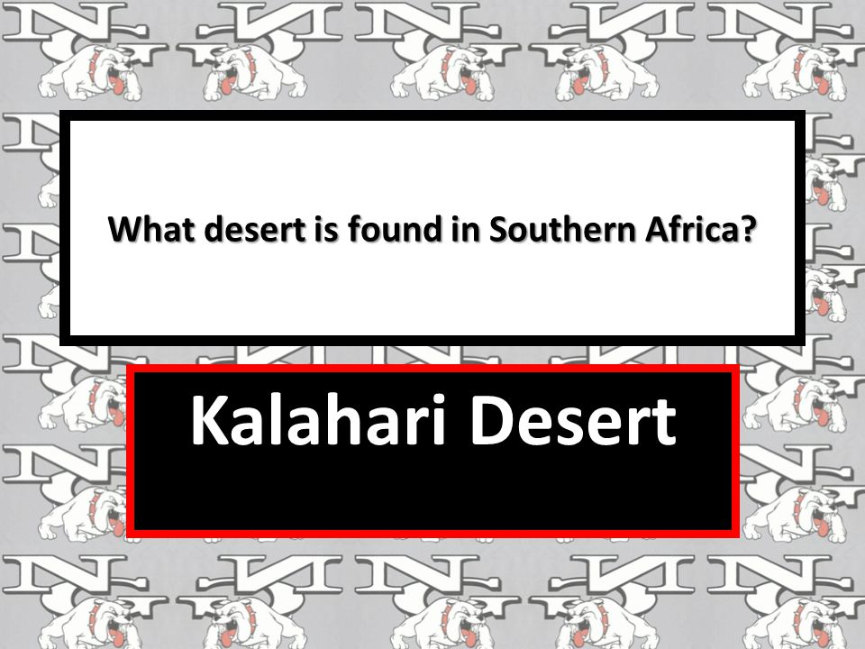 What desert is found in Southern Africa