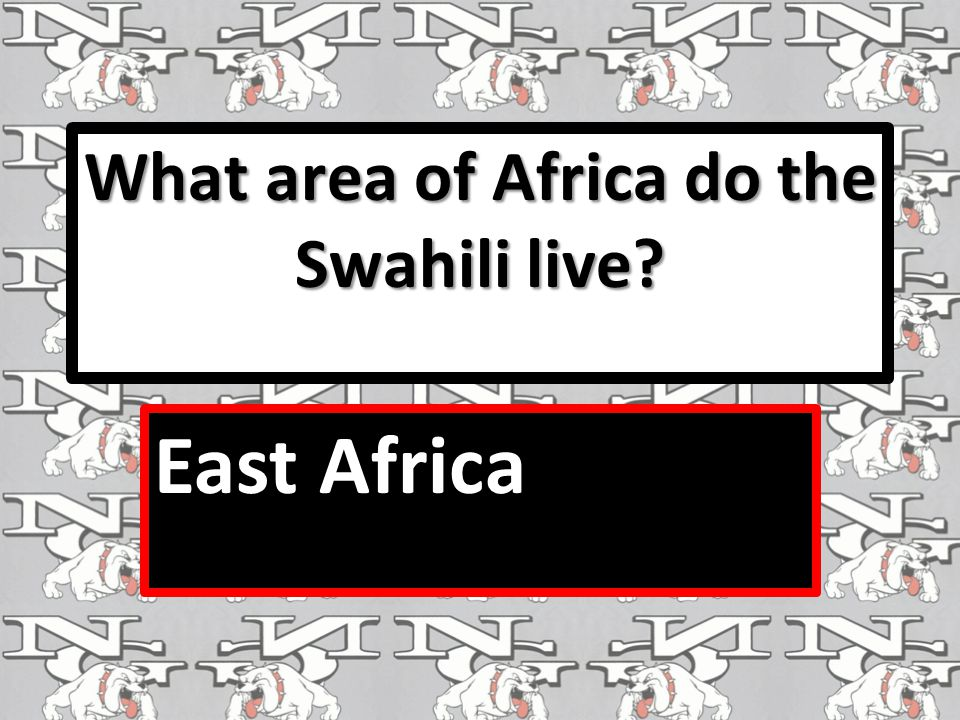 What area of Africa do the Swahili live