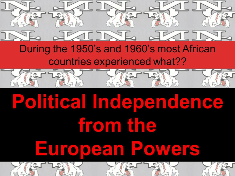 Political Independence from the