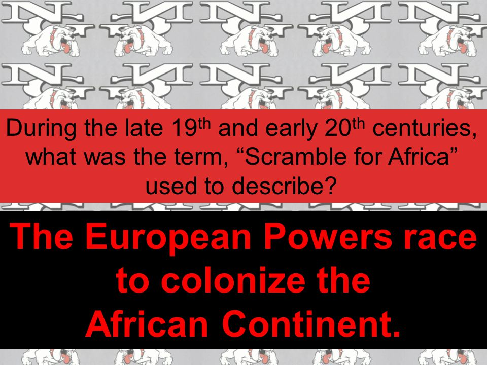 The European Powers race to colonize the