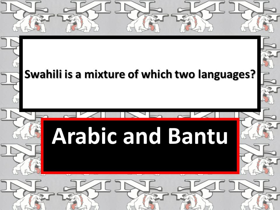 Swahili is a mixture of which two languages