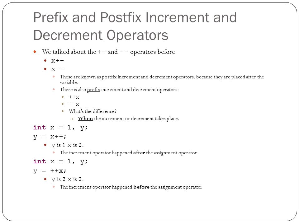 Prefix and Postfix Increment and Decrement Operators