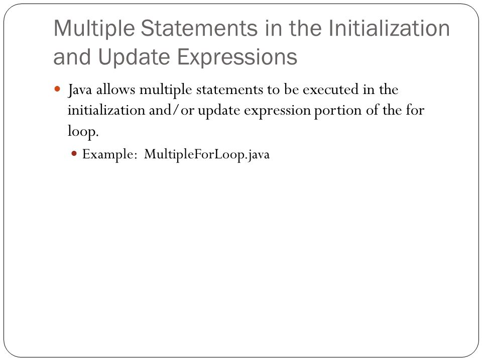 Multiple Statements in the Initialization and Update Expressions
