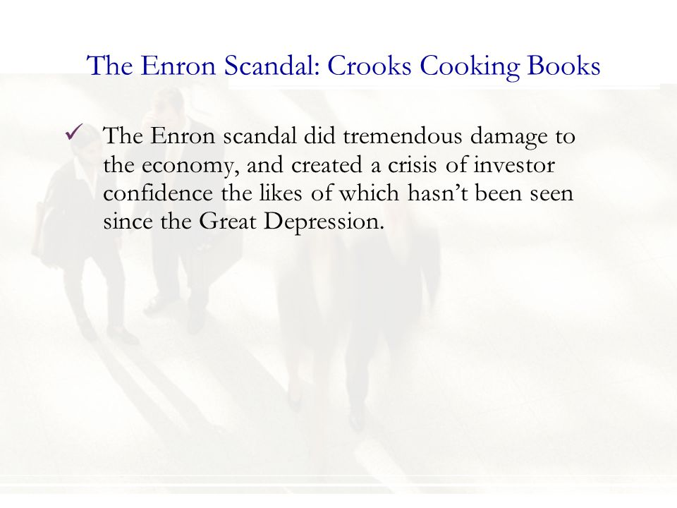 The Enron Scandal: Crooks Cooking Books