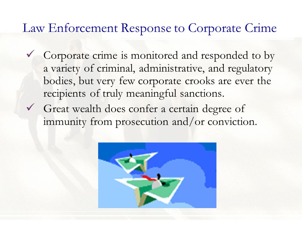 Law Enforcement Response to Corporate Crime