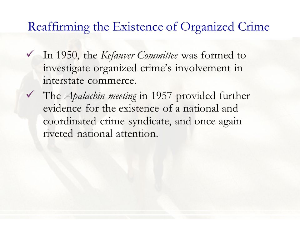 Reaffirming the Existence of Organized Crime